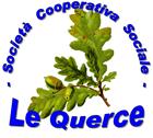 LE QUERCE – COOP. SOC. ONLUS